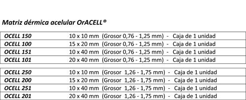 OrACELL® Matriz Dérmica Acelular