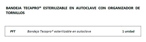 presentaciones Bandeja Tecapro ® esterilizable en autoclave con organizador de tornillos